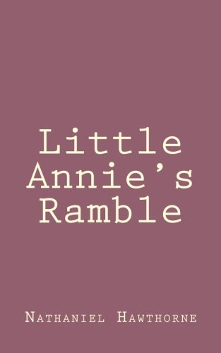 Little Annie s Ramble (Paperback): Nathaniel Hawthorne