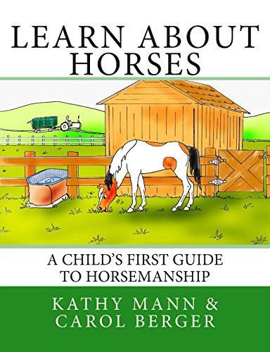 9781494464523: Learn About Horses: A Child's First Guide to Horsemanship