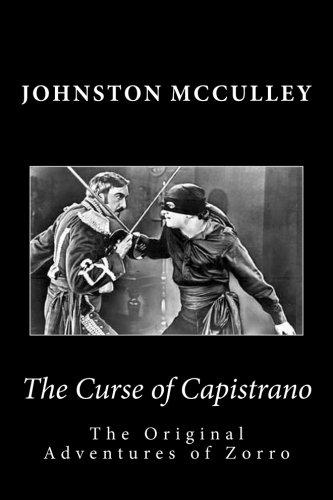9781494468231: The Curse of Capistrano: The Original Adventures of Zorro (Summit Classic Collector Editions)