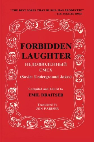 9781494472559: Forbidden Laughter: Soviet Underground Jokes - Bilingual edition (English and Russian Edition)