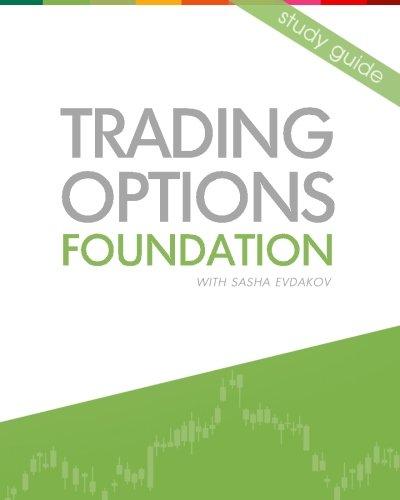 Trading Options: Foundation: Evdakov, Sasha