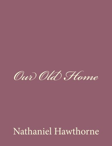 9781494475178: Our Old Home