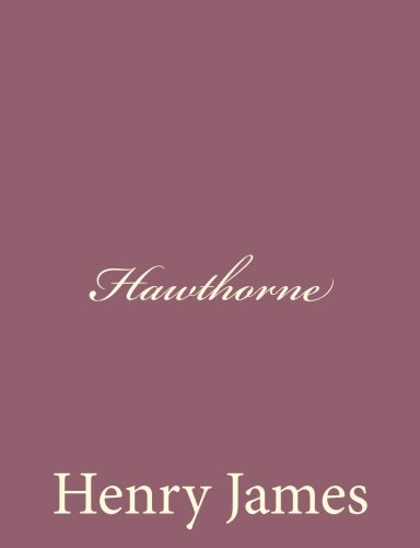 Hawthorne: James, Henry