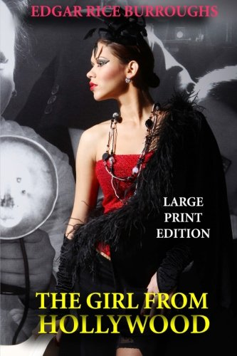 9781494476304: The Girl From Hollywood - Large Print Edition