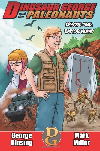 9781494476526: Dinosaur George and the Paleonauts: Raptor Island