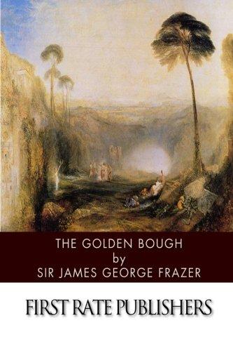 The Golden Bough: Frazer, Sir James George