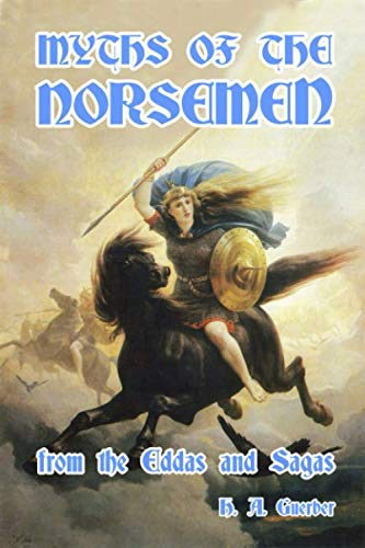 9781494478414: Myths of the Norsemen: from the Eddas and Sagas