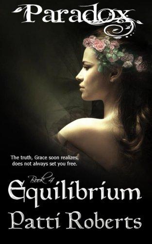 Paradox - Equilibrium (Volume 4): Patti Roberts