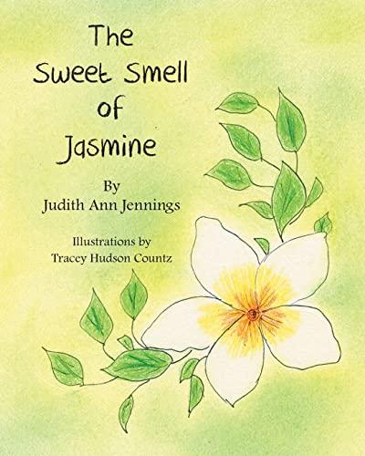 The Sweet Smell of Jasmine: Ms. Judith Ann