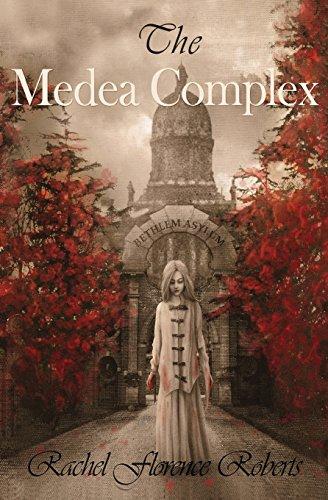The Medea Complex: Miss Rachel Florence