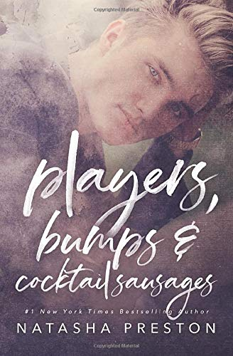 9781494482244: Players, Bumps and Cocktail Sausages