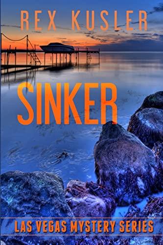 Sinker (Las Vegas Mystery #6): Rex Kusler