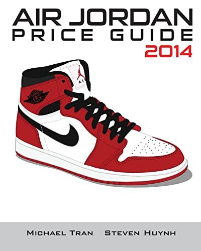 9781494485245: Air Jordan Price Guide 2014 (Black/White)