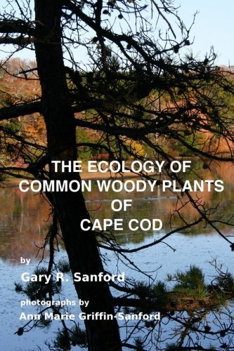 9781494485290: The Ecology of Common Woody Plants of Cape Cod
