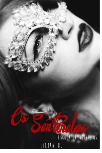 9781494485832: Os Sentinelas (Escola dos Nephilins) (Volume 1) (Portuguese Edition)