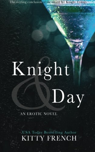 9781494488550: Knight and Day: (Knight erotic trilogy, book 3 of 3) (Volume 3)