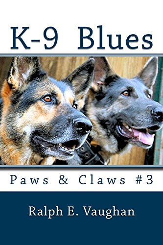 9781494488611: K-9 Blues: Paws & Claws #3 (Volume 3)