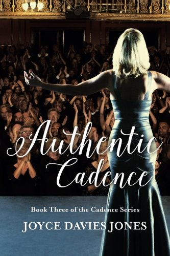 9781494489199: Authentic Cadence: Book Three of the Cadence Series (Volume 3)