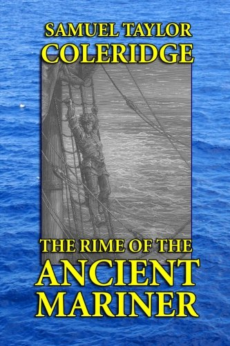 The Rime of the Ancient Mariner: Coleridge, Samuel Taylor