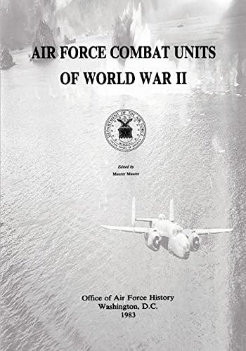 9781494489656: Air Force Combat Units of World War II