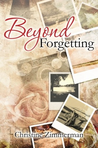 Beyond Forgetting: Christine Zimmerman