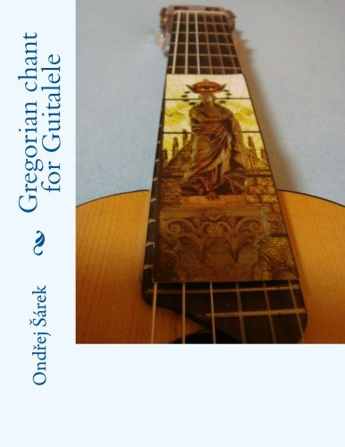 Gregorian chant for Guitalele: Ondrej Sarek