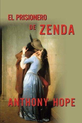 9781494492670: El prisionero de Zenda