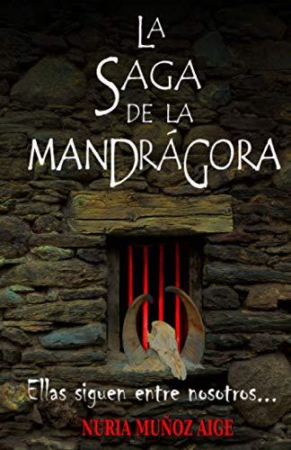 9781494492748: La saga de la mandrágora