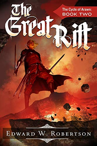 The Great Rift (The Cycle of Arawn) (Volume 2): Robertson, Edward W.