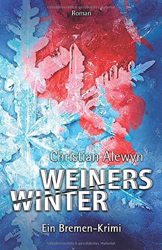 9781494494353: Weiners Winter (German Edition)