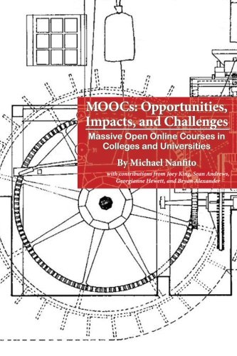 9781494495886: MOOCs: Opportunities,Impacts, and Challenges: Massive Open Online Courses in Colleges and Universities