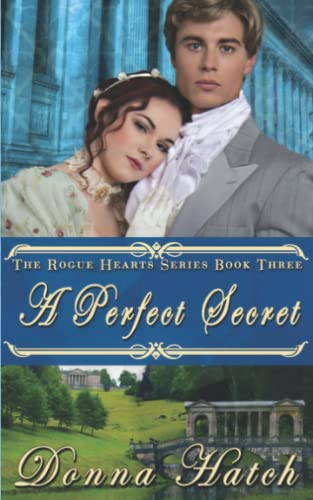 9781494496999: A Perfect Secret (Rogue Hearts) (Volume 3)
