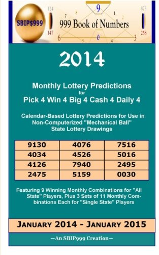 9781494499600: 2014 Monthly Lottery Predictions for Pick 4 Win 4 Big