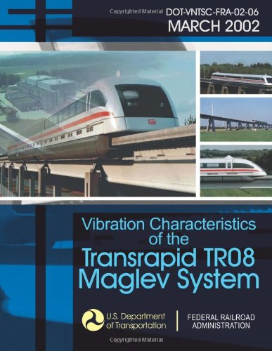 9781494499662: Vibration Characteristics of the Transrapid TR08 Maglev System