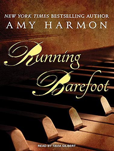 Running Barefoot (Compact Disc): Amy Harmon