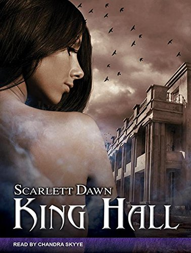 King Hall: Scarlett Dawn
