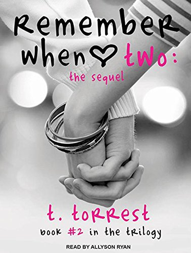 Remember When 2: The Sequel (Compact Disc): T. Torrest