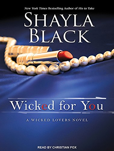 9781494500726: Wicked for You (Wicked Lovers)