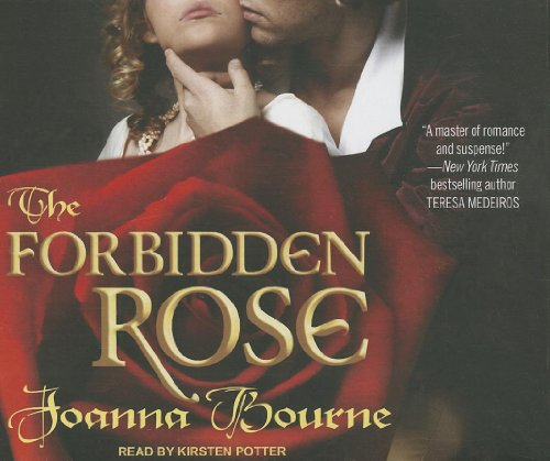 The Forbidden Rose (Compact Disc): Joanna Bourne