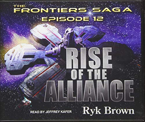 Rise of the Alliance (Compact Disc): Ryk Brown