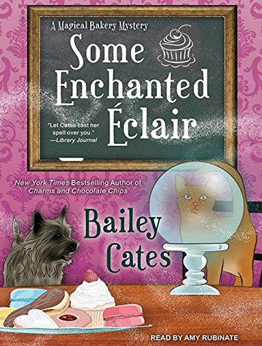 Some Enchanted Eclair (Compact Disc): Bailey Cates