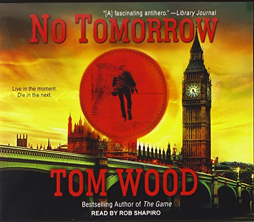 No Tomorrow (Compact Disc): Tom Wood