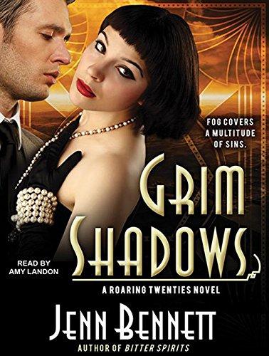 Grim Shadows (Compact Disc): Jenn Bennett