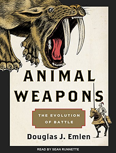 9781494502577: Animal Weapons: The Evolution of Battle
