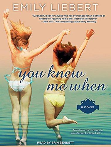 You Knew Me When (Compact Disc): Emily Liebert