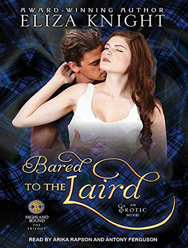 Bared to the Laird (Compact Disc): Eliza Knight