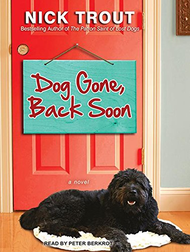 Dog Gone, Back Soon (Compact Disc): Nick Trout