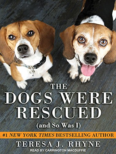 The Dogs Were Rescued (and So Was I) (Compact Disc): Teresa Rhyne