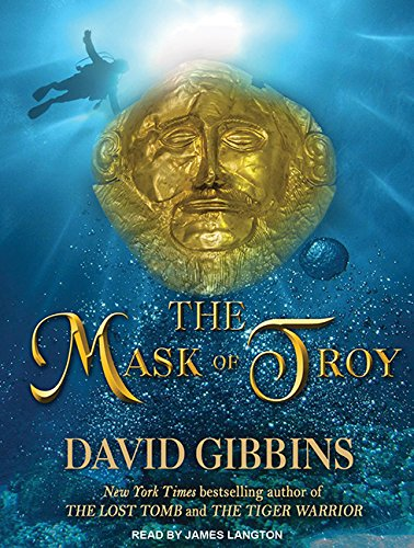 The Mask of Troy (Compact Disc): David Gibbins