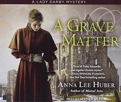 A Grave Matter: Huber, Anna Lee